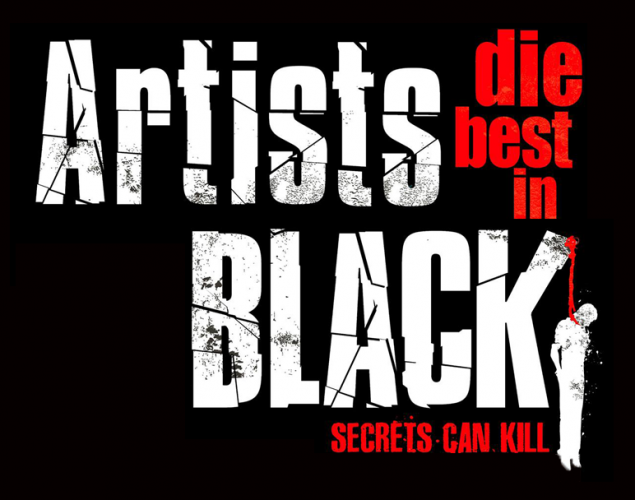 A Heads-Up: ARTISTS DIE BEST IN BLACK